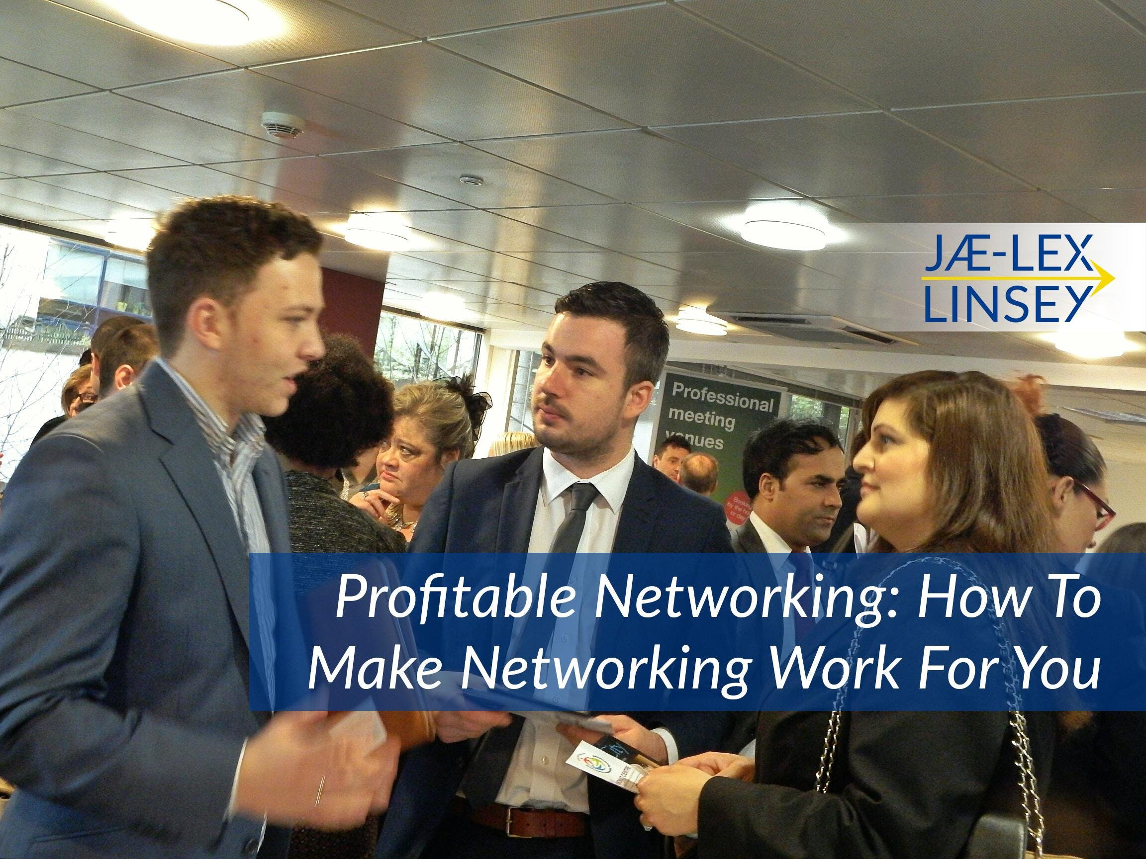 Profitable Networking: How To Make Networking Work For You - Workshop