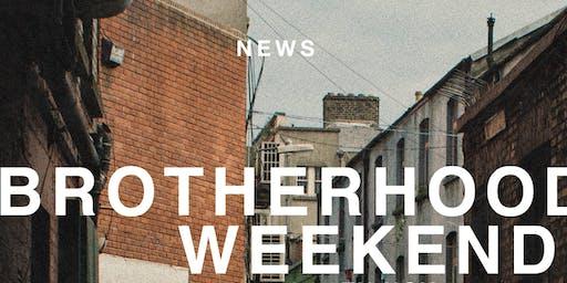 Chapel // Brotherhood Weekend // Nov '19