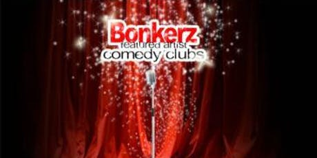 BonkerZ (Drink Included) Comedy Clubs tickets
