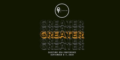 Cavetime USA 2019 - GREATER