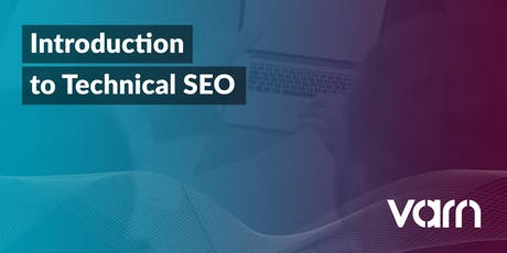 An introduction to Technical SEO tickets