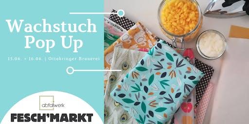 Wachstuch Pop Up @ FESCH`'MARKT (SO)