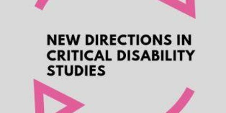 New Directions in Critical Disability Studies tickets
