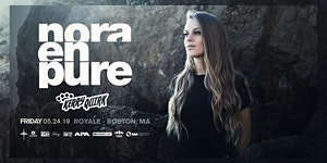 Nora En Pure at Royale   5.24.19   10:00 PM   21+
