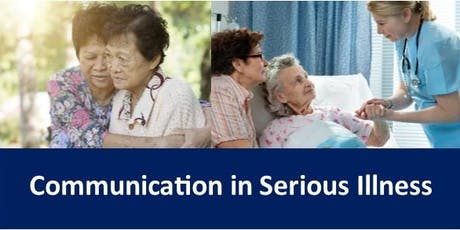 Communication in Serious Illness tickets