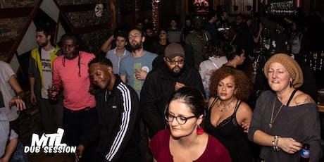 Soirée Reggae Dub Night ( MTL DUB Session ) billets