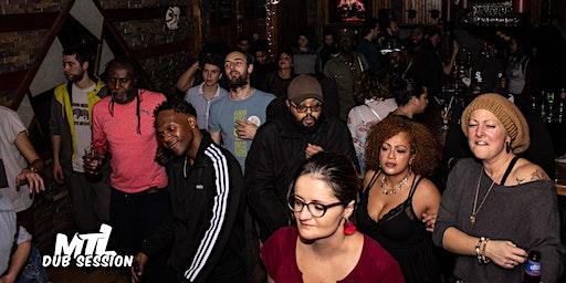 MTL DUB Session : Soirée Reggae Dub Night