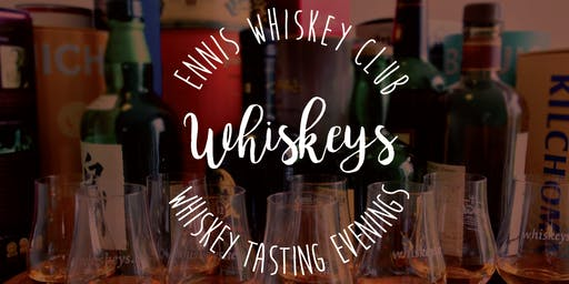 Ennis Whiskey Club - Whiskey Tasting Evening - September 2019