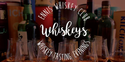 Ennis Whiskey Club - Whiskey Tasting Evening - October 2019