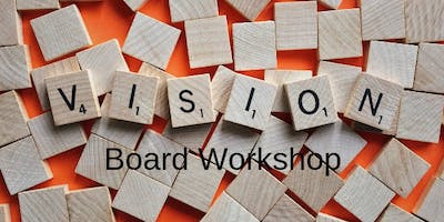 Vision Board Workshop - Design a Successful 2020  - IAW Cleveland Chapter