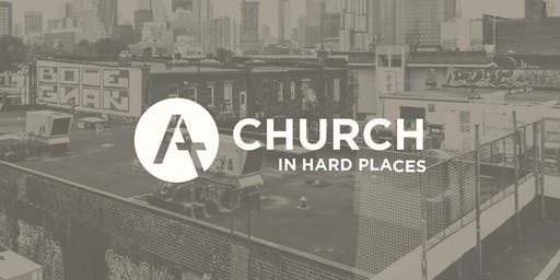 Church in Hard Places Workshop — Inverness