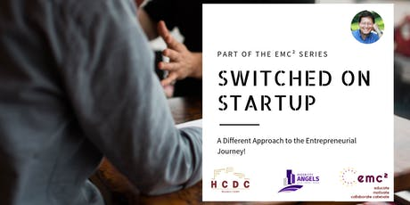 Switched on Startup - featuring Mark Dawes - part of our NEW emc² Series tickets