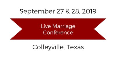 Love and Respect Live Marriage Conference - Colleyville, Texas