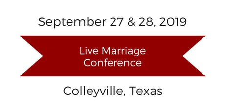 Love and Respect Live Marriage Conference - Colleyville, Texas tickets