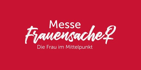 Messe FrauenSache Erlangen tickets