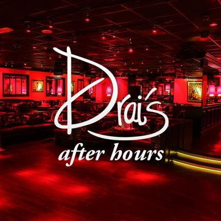 Drai's Night Club After Hours FREE VIP GUEST