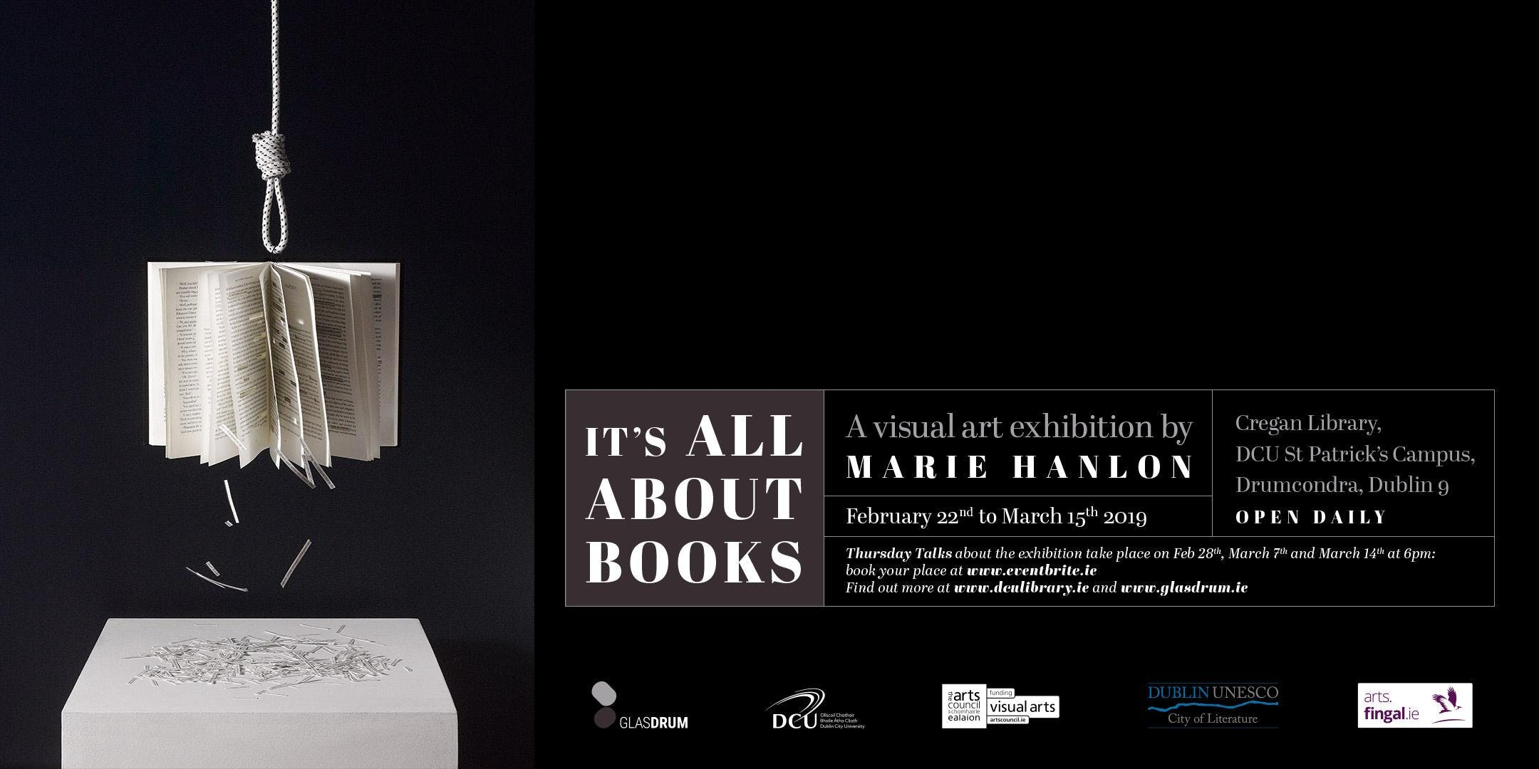 ITS ALL ABOUT BOOKS: an exhibition by visual artist Marie Hanlon