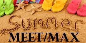 Summer MEET/MAX
