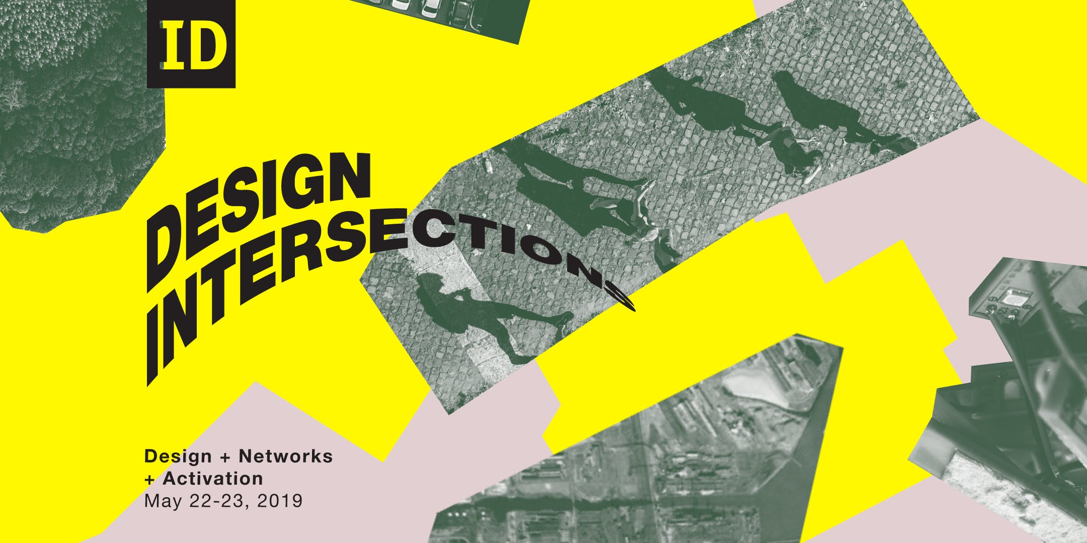 Design Intersections 2019: Design + Networks + Activation