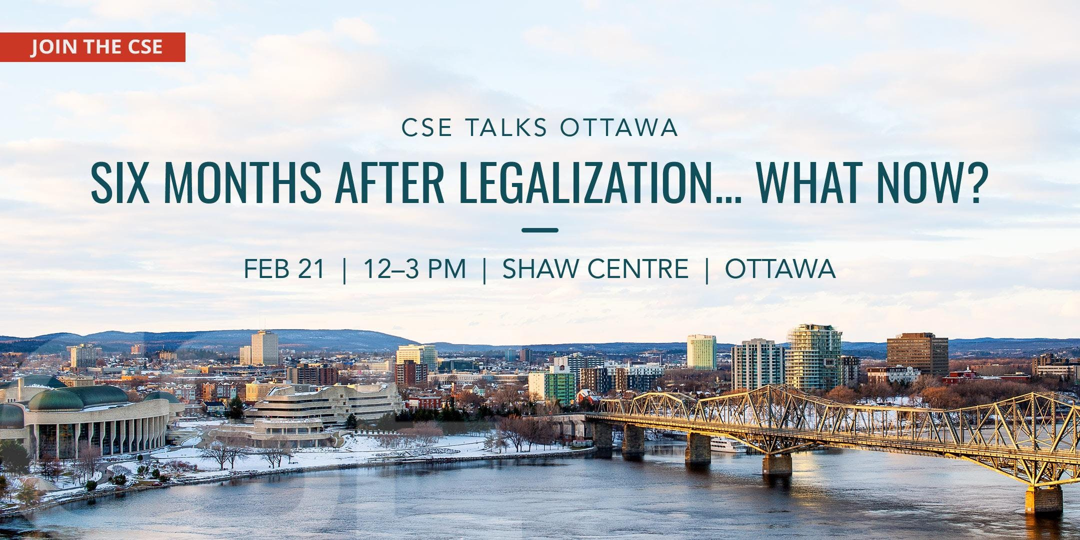 CSE Talks Ottawa: Six Months After Legalizati