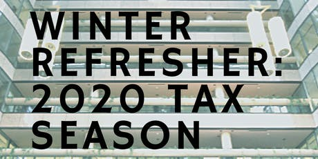 Winter Refresher 2020: Tax Season Update & Review by BOSSED Enterprises tickets