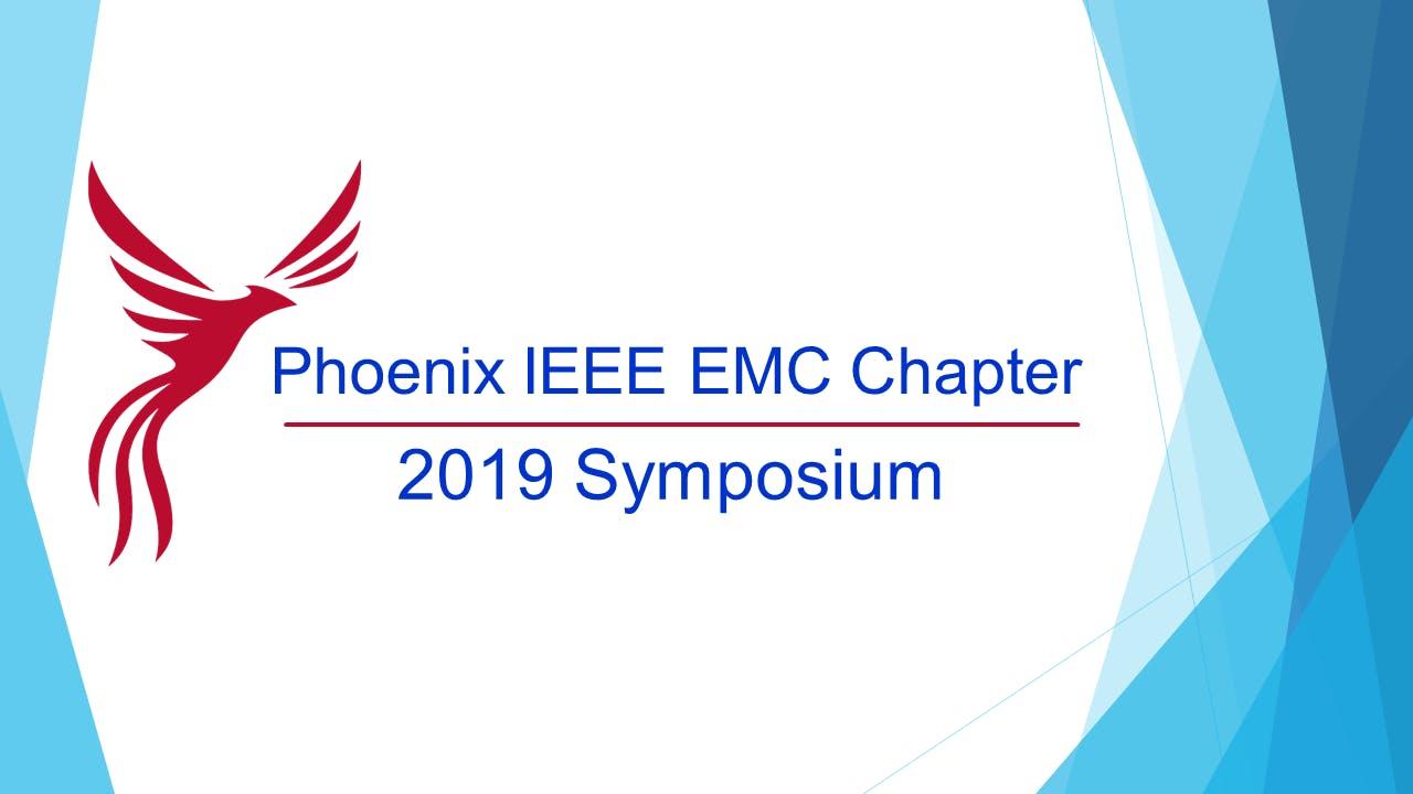 2019 Phoenix IEEE EMC Symposium