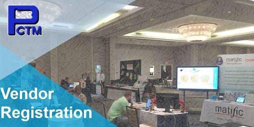 PCTM 2019 Conference VENDOR Registration