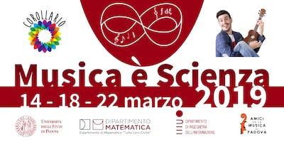 Musica e/è Scienza - MeS19