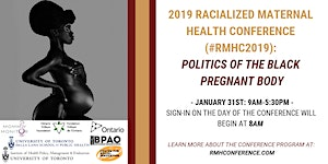 2019 Racialized Maternal Health Conference (RMHC)