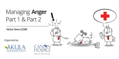 Managing Anger Part 1 & Part 2