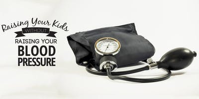 Parent Workshop - Raising Kids Without Raising Your Blood Pressure (Detroit)