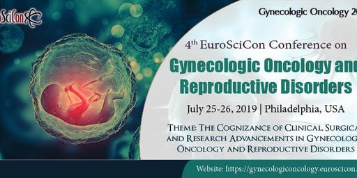 4th EuroSciCon Conference on Gynecologic Oncology and Reproductive Disorder