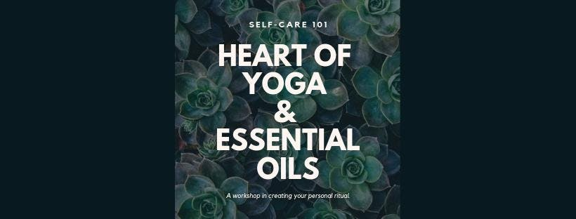Heart of Yoga & Essential Oils for Everyday Wellness