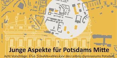 """Ausstellungseröffnung \""""Junge Aspekte für Potsdams Mitte\"""""""