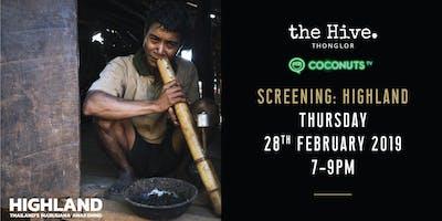 Hive Screening x Coconuts: Highland