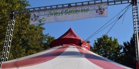 Zirkus Datterino 6. Woche Tickets