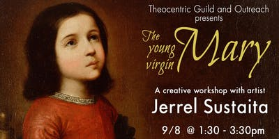 The Young Virgin Mary, a creative painting workshop led by Jerrel Sustaita