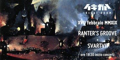 Ranter's Groove + Svartvit