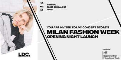 MILANO FASHION WEEK Opening Night Celebration, hosted by LDC