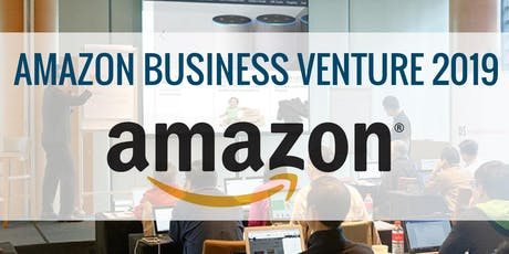 CREATE YOUR PROFITABLE AMAZON INTERNET BUSINESS 2019 (MALAYSIA) tickets