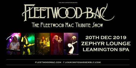Fleetwood Bac (Zephyr Lounge, Leamington Spa) tickets