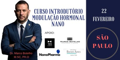 CURSO INTRODUTÓRIO EM MODULAÇÃO HORMONAL NANO - DR MARCO BOTELHO / SAO PAULO