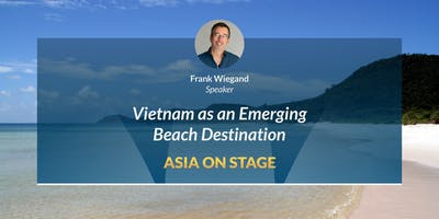 VIETNAM - An emerging beach destination  [Frank Wi