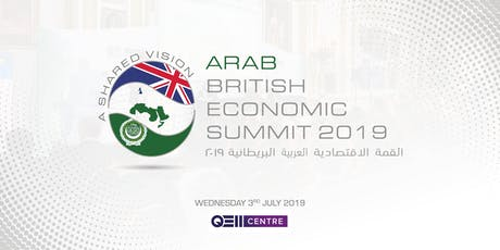Arab British Economic Summit 2019 tickets