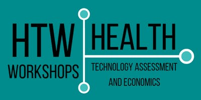 HTW Workshops: Health Technology Assessment and Health Economics