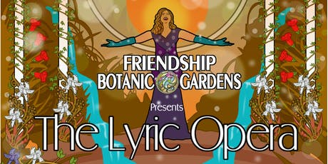 The Lyric Opera at the Gardens tickets
