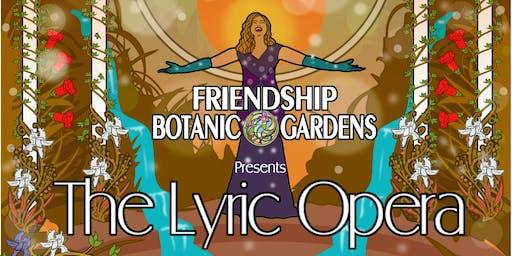 The Lyric Opera at the Gardens