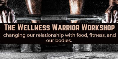 Wellness Warrior Workshop