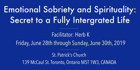 Emotional Sobriety &  Spirituality: Secret to a Fully Integrated Life tickets