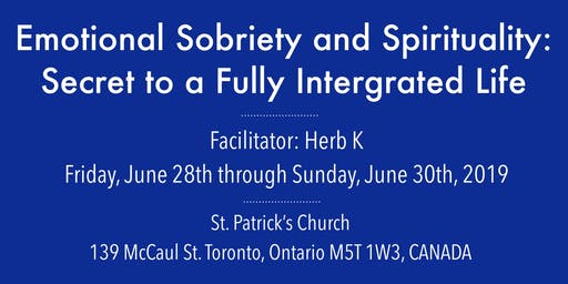 Emotional Sobriety &  Spirituality: Secret to a Fully Integrated Life